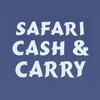 Safari Cash And Carry